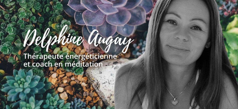 delphine-augay-therapeute-energeticienne-coach-meditation-domaine-de-bellevue